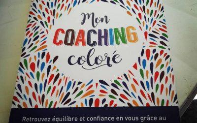 Mon Coaching coloré de Anne-Sophie Casper, les couleurs au service du bonheur
