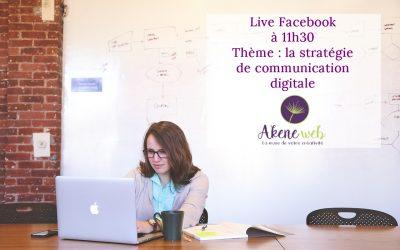 Comment travailler sur sa stratégie de communication digitale ?