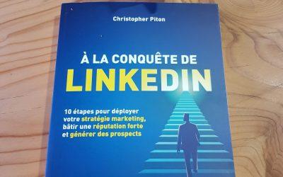 A la conquête de LinkedIn de Christopher Piton