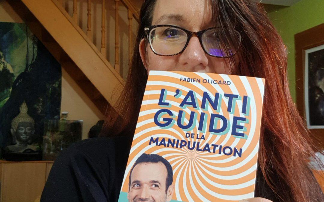 L'antiguide de la manipulation de Fabien Olicard